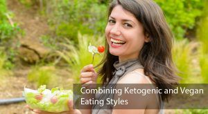 Combining Ketogenic and Vegan Eating Styles