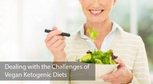 Dealing with the Challenges of Vegan Ketogenic Diets