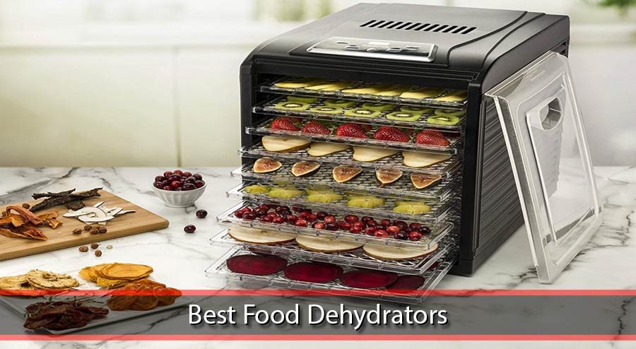 Best Food Dehydrator 2019 Guide To Food Dehydrators   Best Food Dehydrator Reviews 2019