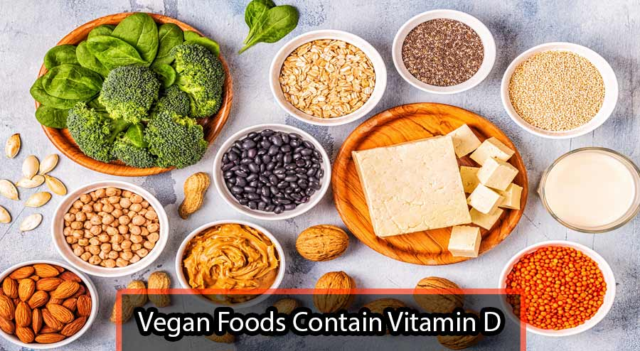 Vegan Foods Contain Vitamin D