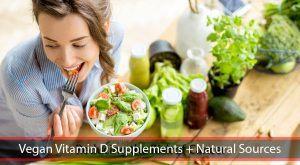 Vegan Vitamin D Supplements + Natural Sources