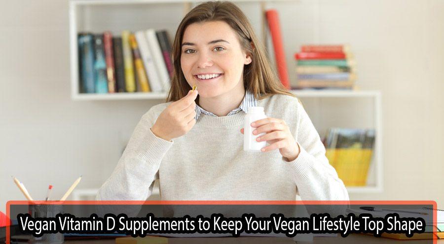 best vegan vitamin d supplements guide